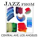 Jazz From Central Ave, Los Angeles by Various Artists