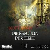 Republik der Diebe - Gentleman Bastard 3 (Ungekürzt) von Scott Lynch
