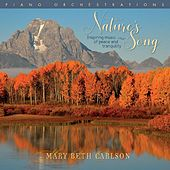 Nature's Song: Inspiring Music of Peace & Tranquility de Mary Beth Carlson