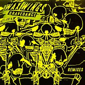 Gravedance (Remixes) by The Waxwings