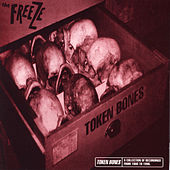 Token Bones: A Collection Of Songs... by The Freeze