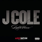 Lights Please by J. Cole