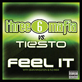 Feel It von Three 6 Mafia