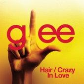 Hair / Crazy In Love (Glee Cast Version) de Glee Cast