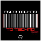 From Techno To Techno, Vol. 1 - EP von Various Artists