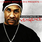 Underestimated Vol 2 Vengence de Swifty McVay