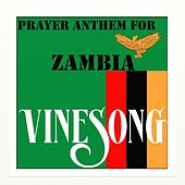 Vinesong, Prayer Anthem For Zambia by Vinesong