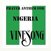 Vinesong, Prayer Anthem For Nigeria by Vinesong