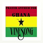 Vinesong, Prayer Anthem For Ghana by Vinesong