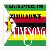 Vinesong, Prayer Anthem For Zimbabwe by Vinesong