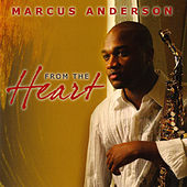 From The Heart de Marcus Anderson