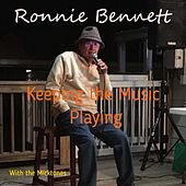 Keeping the Music Playing von Ronnie Bennett
