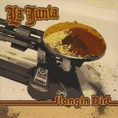 Slangin Dirt von Junta