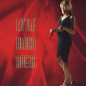 Little Black Dress, Vol. 1 by Little Black Dress