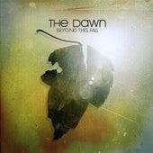 Beyond this fall von The Dawn