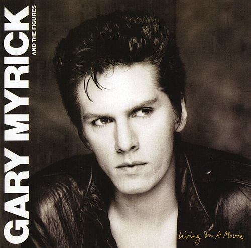 Living In A Movie (With Bonus Tracks) by Gary Myrick