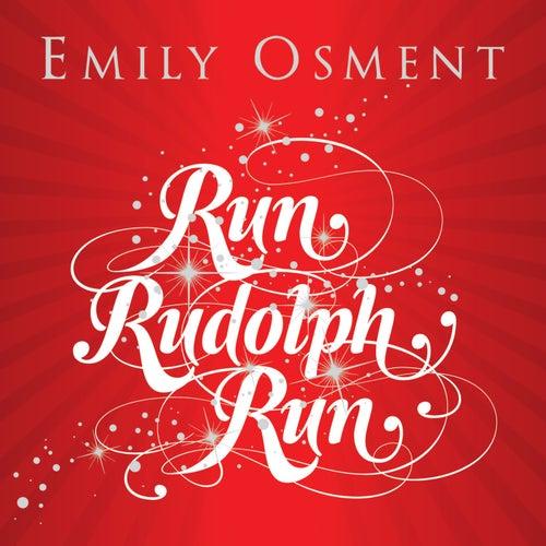 Run, Rudolph, Run by Emily Osment