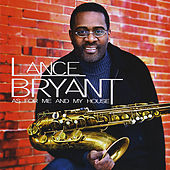 As For Me and My House by Lance Bryant