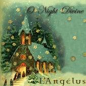 O Night Divine by L'Angélus