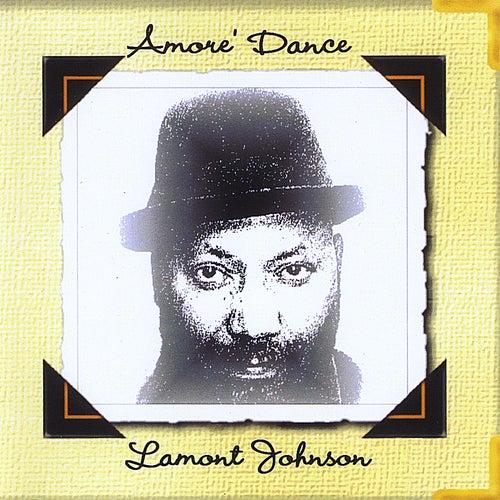 Amore' Dance by LaMont Johnson