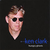 Hungry Ghosts by Ken Clark