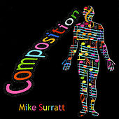 Composition by Mike Surratt