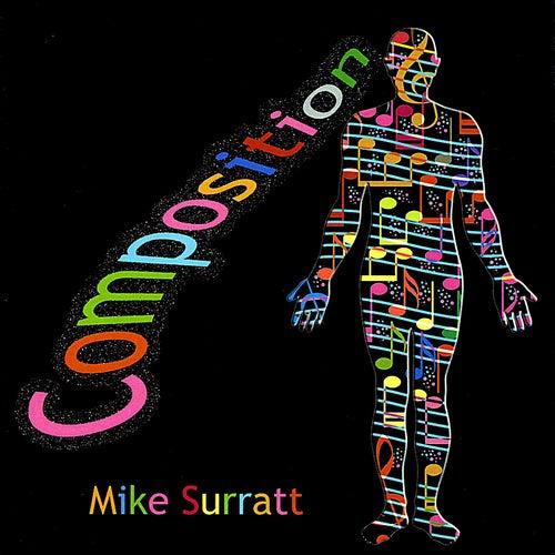 Composition by Mike Surratt