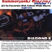 Hammerjacks Classics by Diamond K
