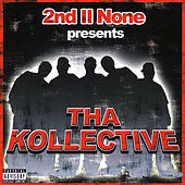 2nd II None presents The Kollective by 2nd II None