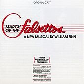 March of the Falsettos [Original Cast] by Various Artists
