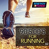 90's 00's for Running 02 (15 Tracks Non-Stop Mixed Compilation for Fitness & Workout 140 BPM) by Various Artists