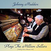 Plays the Million Sellers (Analog Source Remaster 2018) de Johnny Maddox