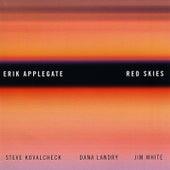 Red Skies von Erik Applegate