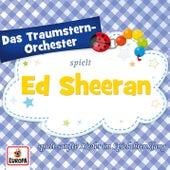 spielt Hits von Ed Sheeran von Das Traumstern-Orchester