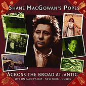 Across the Broad Atlantic (Live on Paddy's Day - New York - Dublin) de Shane MacGowan
