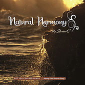 Natural Harmony by Steven C