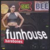 Funhouse by Barebones
