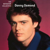 The Definitive Collection by Donny Osmond