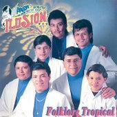 Folklore Tropical by Aaron Y Su Grupo Ilusion