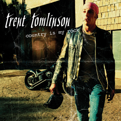 Country Is My Rock by Trent Tomlinson