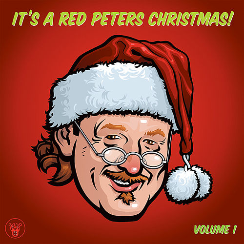 It's A Red Peters Christmas! Volume 1 by Various Artists