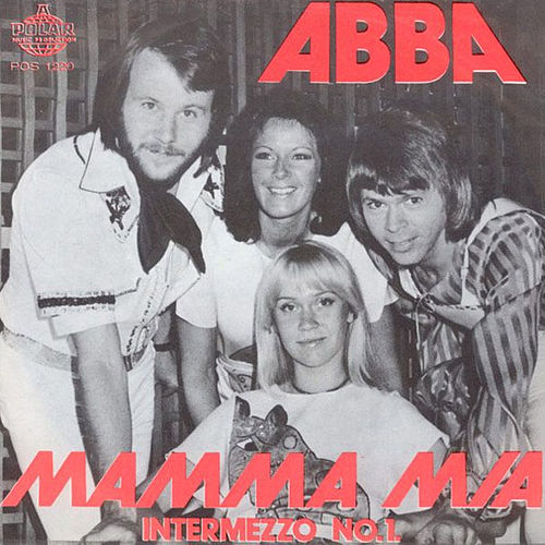 Mamma Mia / Intermezzo No.1 by ABBA