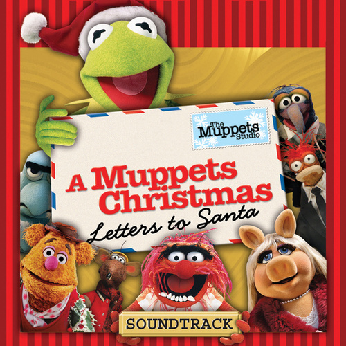 A Muppets Christmas: Letters to Santa by The Muppets