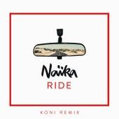 Ride (Koni Remix) von Naïka