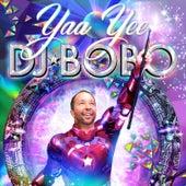 Yaa Yee von DJ Bobo
