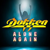Alone Again by Dokken