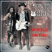 Wheels on Fire by Wild Ride