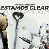 Estamos Clear de Miky Woodz