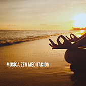 Música Zen Meditación by Various Artists