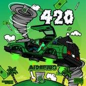 420 by AjDaplug